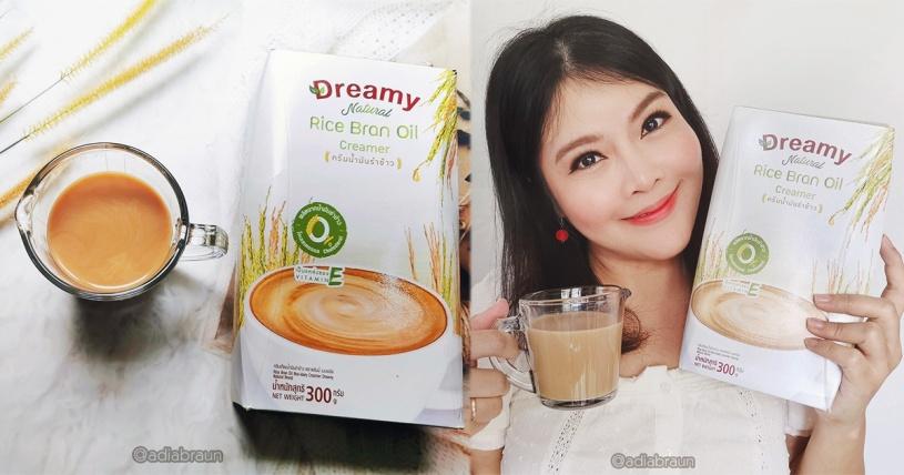 Dreamy Natural ครีมเทียมน้ำมันรำข้าว